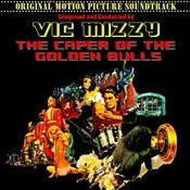 The Caper Of The Golden Bulls (Original 1967 Motion Picture Soundtrack) Songs