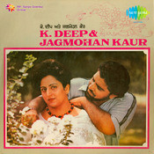 K Deep Jagmohan Kaur Punjabi Songs Songs