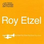 Las Mejores Orquestas Del Mundo Vol.11: Roy Etzel Songs