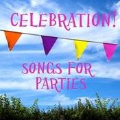 Celebration Songs - Celebration Songs For Parties - Celebration Songs For Events Songs