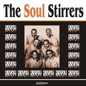 The Soul Stirrers Songs