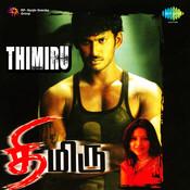 Thimiru T Songs