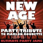New Age (Party Tribute To Marlon Roudette) Songs