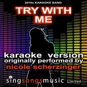 Try With Me (Originally Performed By Nicole Scherzinger) [Audio Karaoke Version] Songs