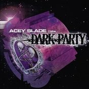 The Dark Party (Us Edition) Songs