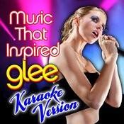 Music That Inspired Glee - Karaoke Version Songs