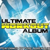 Ultimate Workout Album Songs