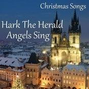 Christmas Songs - Hark The Herald Angels Sing Songs