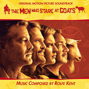 The Men Who Stare At Goats (Original Soundtrack) (Score) Songs