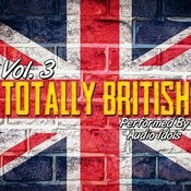 Totally British Vol. 3 Songs