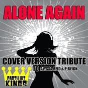 Alone Again (Cover Version Tribute To Alyssa Reid & P. Reign) Songs