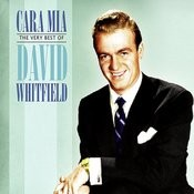 Cara Mia: The Very Best Of David Whitfield Songs
