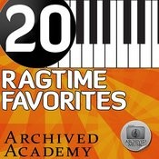 20 Ragtime Favorites Songs