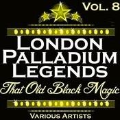 London Palladium Legends Vol. 8: That Old Black Magic Songs