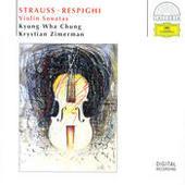 R. Strauss / Respighi: Violin Sonatas Songs