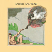Fathers And Sons (Remastered & Revisited) Songs