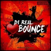 Di Real Love Bounce Songs