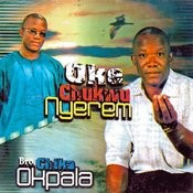 Oke Chukwu Nyerem Songs