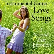 Instrumental Guitar Love Songs: I Second That Emotion Songs