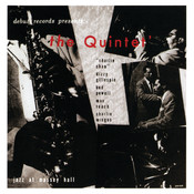 The Quintet: Jazz At Massey Hall (Limited Edition) Songs