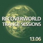 Recoverworld Trance Sessions 13.06 Songs
