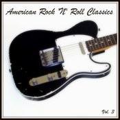American Rock 'n' Roll Classics, Vol. 3 Songs