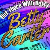 Out There With Betty Songs