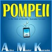 Pompeii (In The Style Of Bastille) [Karaoke Version] Songs