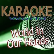 World In Our Hands (Originally Performed By Taio Cruz) [Karaoke Version] Song