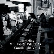 Mr. Hammond Plays: Candlelight, Vol. 2 Songs
