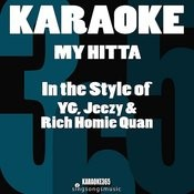 My Hitta (In The Style Of Yg, Jeezy & Rich Homie Quan) [Karaoke Version] Song
