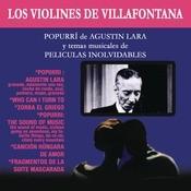 Popourrí de Agustín Lara y Temas Musicales de Películas Inolvidables Songs