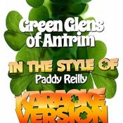 Green Glens Of Antrim (In The Style Of Paddy Reilly) [Karaoke Version] - Single Songs