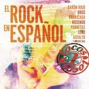 Locos X El Rock Espaol Songs