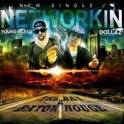 Networkin (Feat. Young Bleed) Song