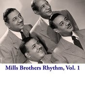Mills Brothers Rhythm, Vol. 1 Songs