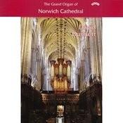 The Grand Organ Of Norwich Cathedral Songs