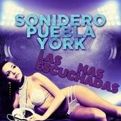 Sonidero Puebla York: Las Mas Escuchadas Songs