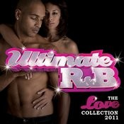 Ultimate R&B: The Love Collection 2011 (Double Album) Songs
