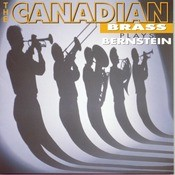 The Canadian Brass Plays Bernstein Songs