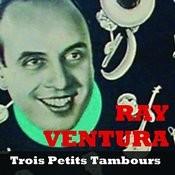 Trois Petits Tambours Songs