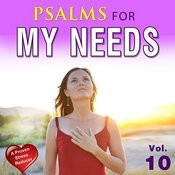 Psalms For My Needs, Vol. 10 Songs