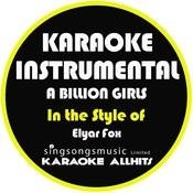 A Billion Girls (In The Style Of Elyar Fox) [Karaoke Instrumental Version] - Single Songs