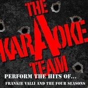 The Karaoke A Team Perform The Hits Of Frankie Valli And The Four Seasons Songs