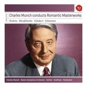 Charles Munch Conducts Romantic Masterworks Songs