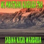 We Mwathani Njiguira Tha Songs