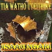 Tia Watho Uteithike Songs