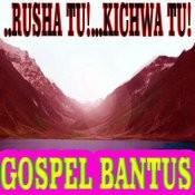 ..Rusha Tu!...Kichwa Tu! Songs