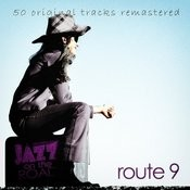Jazz On The Road .Route 9 (50 Original Tracks Remastered) Songs