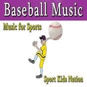 Music For Sports Baseball Music, Vol. 1 (Instrumental) Songs